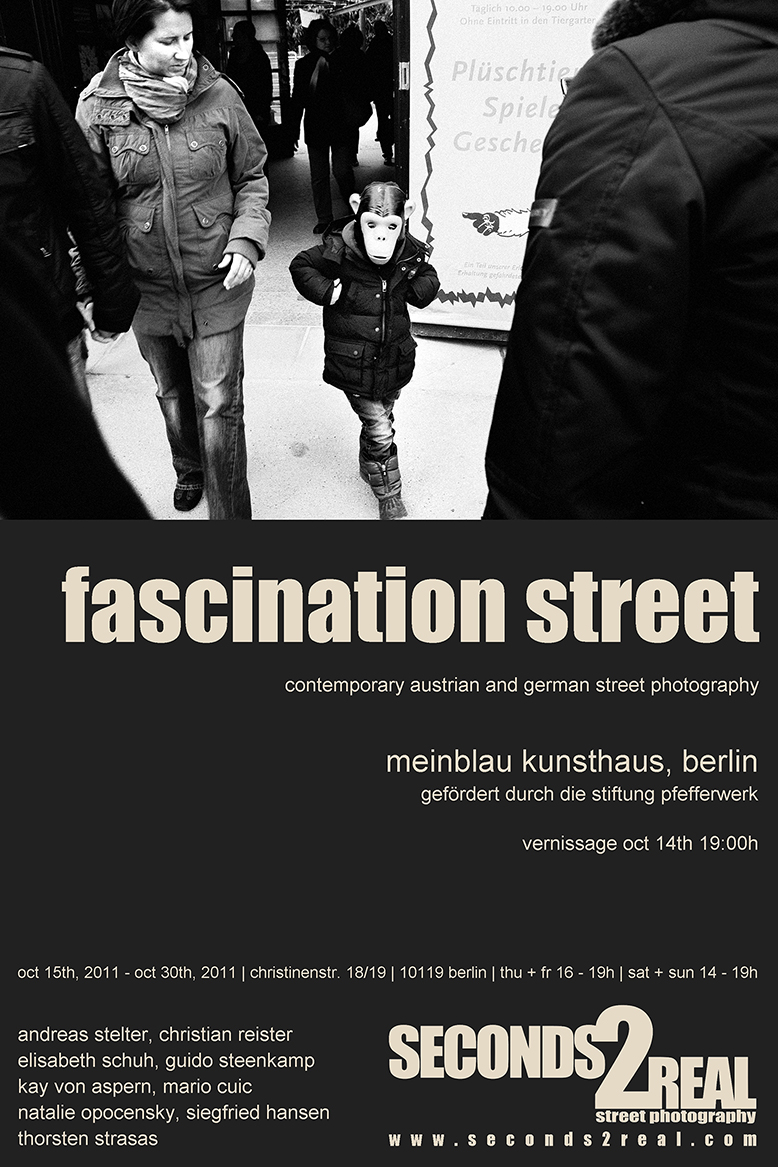 FASCINATION STREET - Street Photography exhibition in Berlin