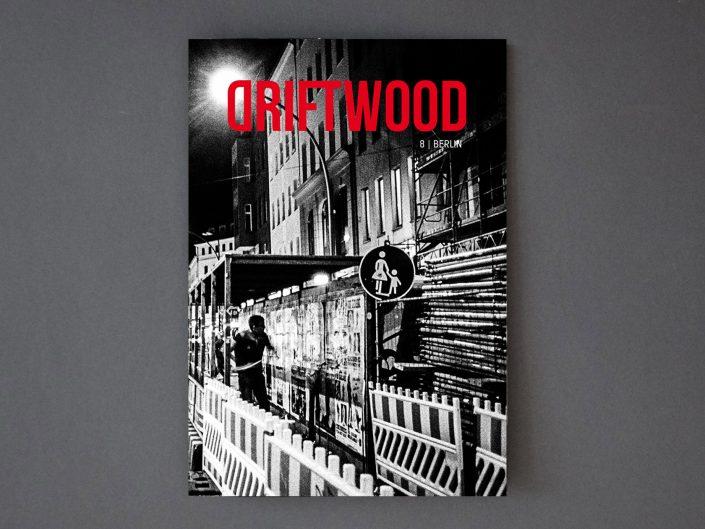 Driftwood 8 | Berlin