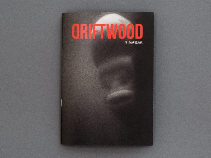 Driftwood 5 | Warszawa
